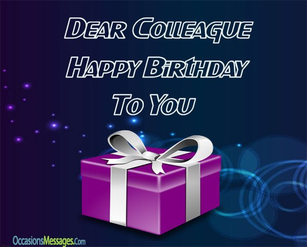 Happy birthday wishes for colleagues occasions messages