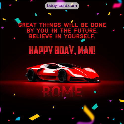 Happiest birthday Man Rome
