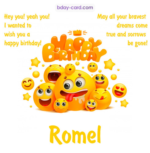 Happy Birthday images for Romel with Emoticons