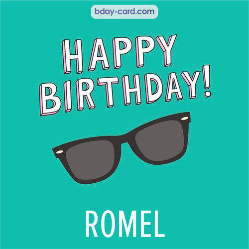 Happy Birthday pic for Romel with glasses