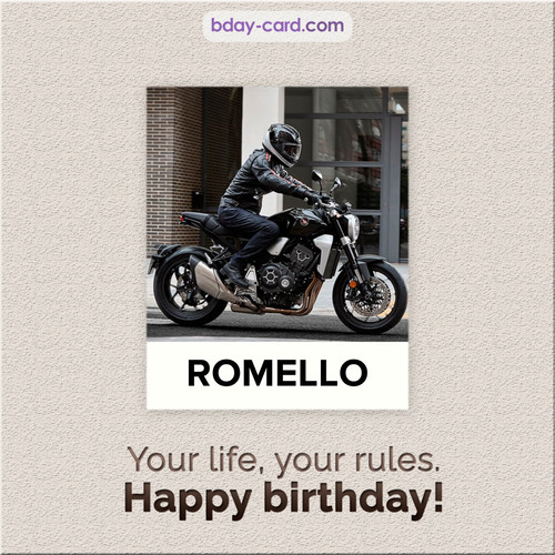 Birthday Romello - Your life, your rules