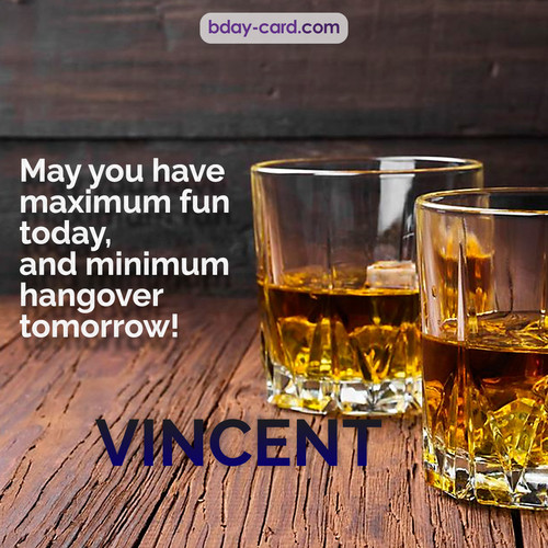 Greetings pics for Vincent with Whiskey