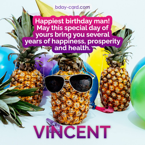 Happiest birthday pictures for Vincent with Pineapples