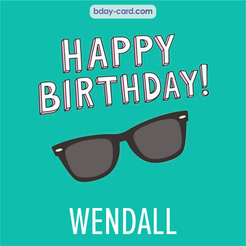 Happy Birthday pic for Wendall with glasses