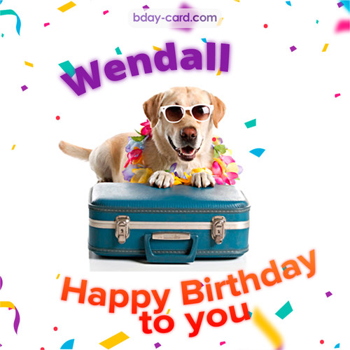 Funny Birthday pictures for Wendall
