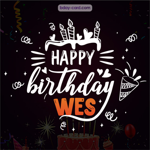 Black Happy Birthday cards for Wes