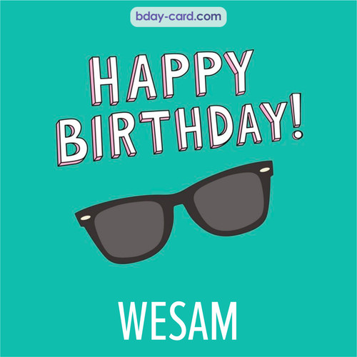 Happy Birthday pic for Wesam with glasses