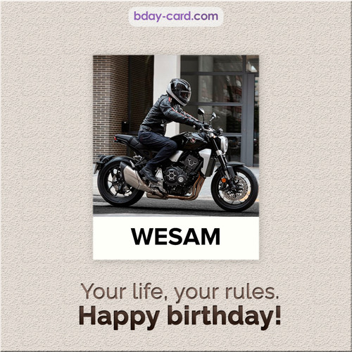 Birthday Wesam - Your life, your rules