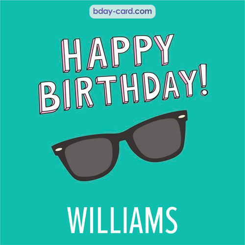 Happy Birthday pic for Williams with glasses
