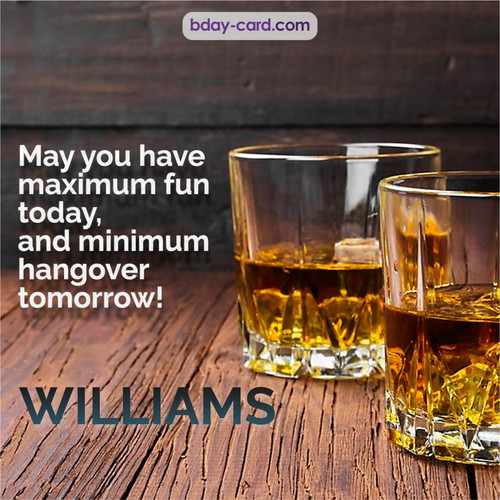 Greetings pics for Williams with Whiskey