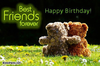 Birthday wishes for best friend wishes poems
