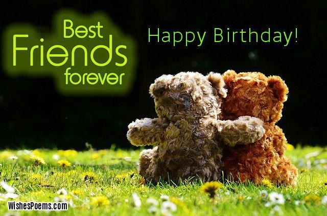 Birthday Wishes For Best Friend Poems