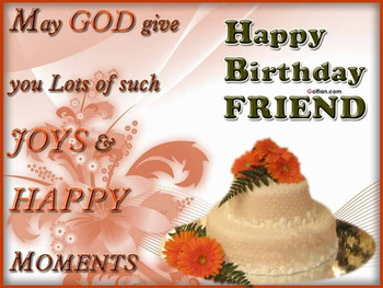 Happy birthday friend pictures photos and images for face...
