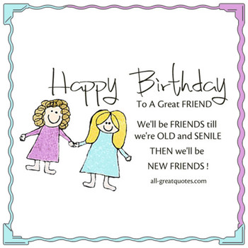 Share free birthday cards for friends happy birthday frie...