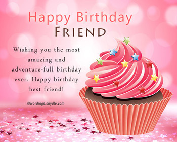 Birthday wishes for best friend female wordings and messa...