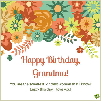Happy birthday grandma quotes from grandson happy birthda...