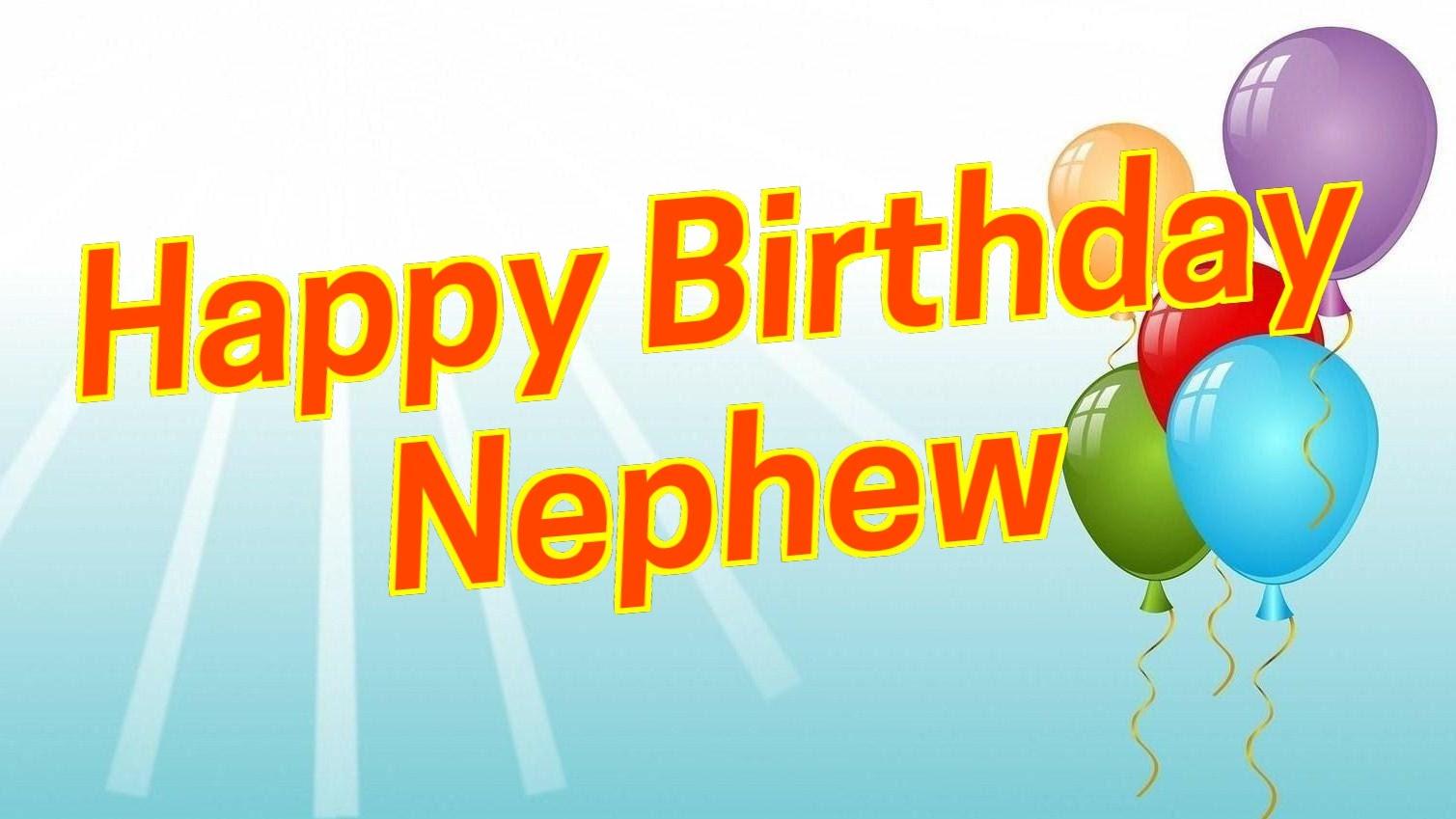 Best Birthday Wishes To Nephew Happy Dear