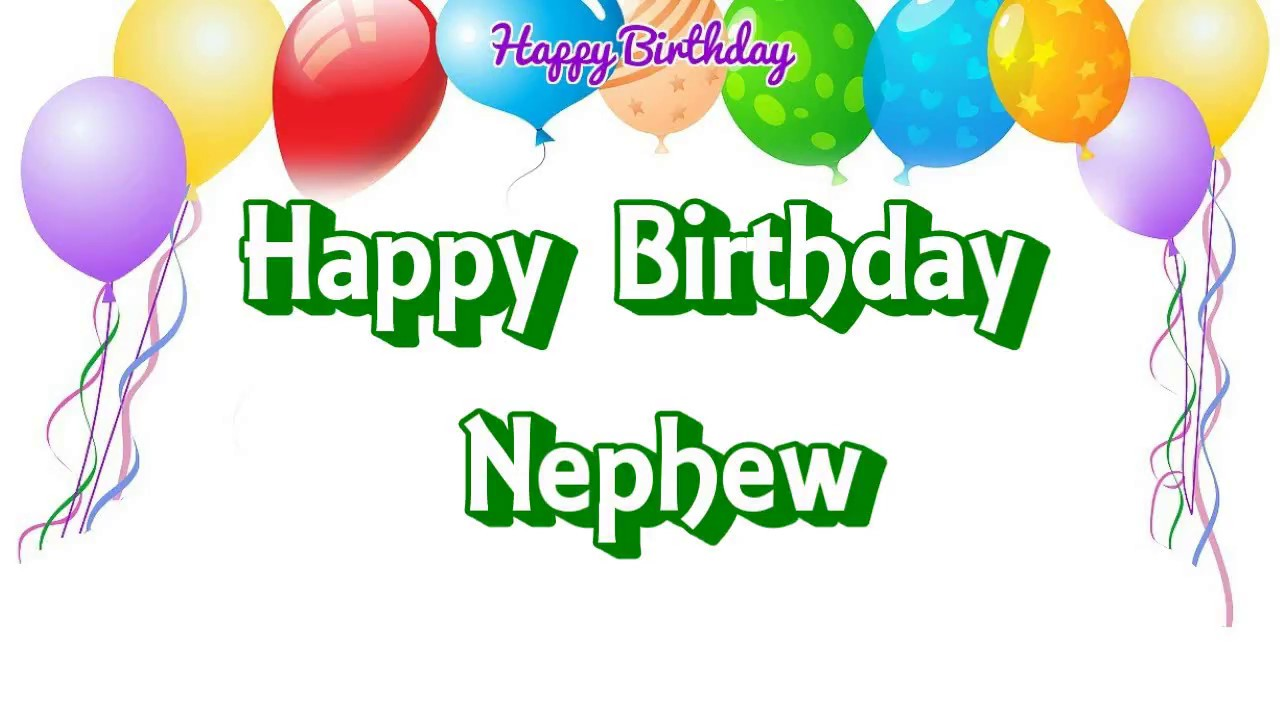 Birthday wishes for nephew quotes from aunt youtube - Happy ...