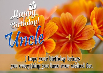 Happy birthday uncle quotes fresh  greatest uncle birthday