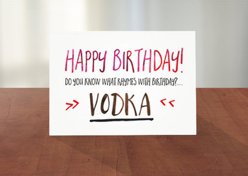 Funny birthday card vodka themed do you know what rhymes