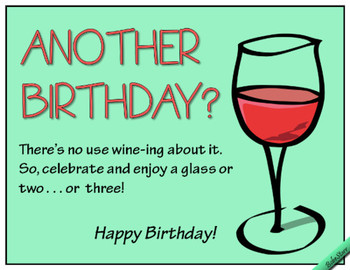 Dont wine about it free funny birthday wishes ecards gree...