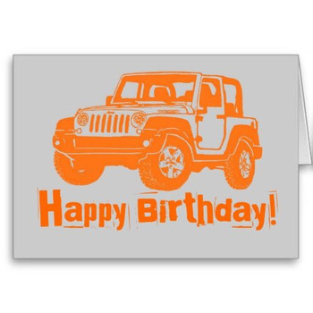 Happy birthday orange jeep wrangler greeting card jeep