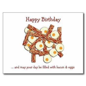 Bacon and eggs happy birthday postcard birthday postcards...