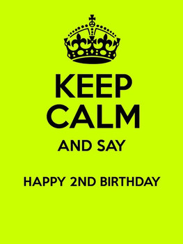 Keep Calm And Say Happy 2nd Birthday
