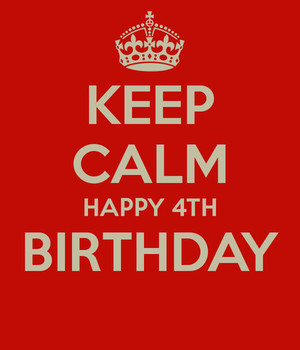 Keep Calm Happy 4th Birthday