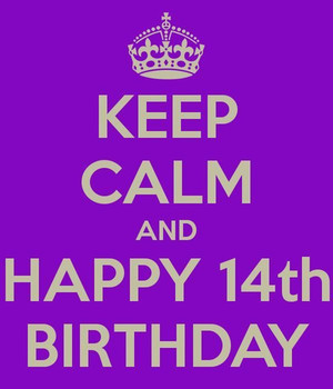 Keep Calm And Happy 14th Birthday