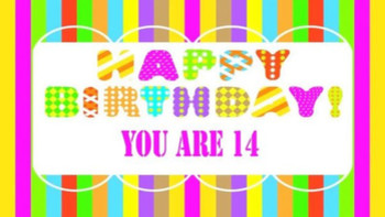 You Are 14 Happy Birthday