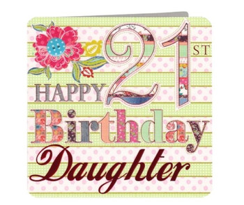 21st Happy Birthday Daughter
