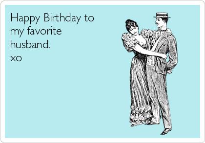 110 Interesting Amp Funny Happy Birthday Husband Memes Am