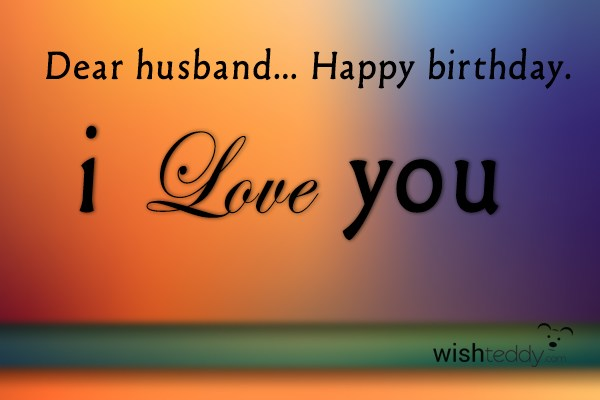 Happy Birthday My Husband I Love You Happy Birthday Images For