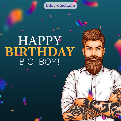 BDay big boy - Happy Birthday