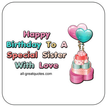To a special sister with love
