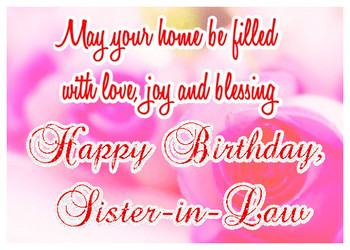 HAPPY-BIRTHDAY-SISTER-IN-LAW-ECARD-(2)---Greetingshare.com
