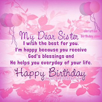My dear sister happy birthday pictures photos and images ...