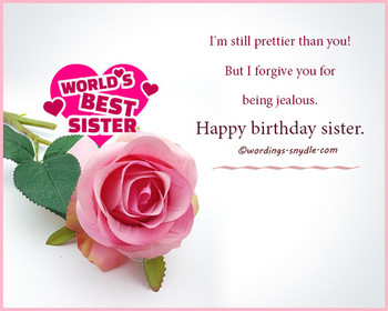 Happy birthday wishes for sister wordings and messages