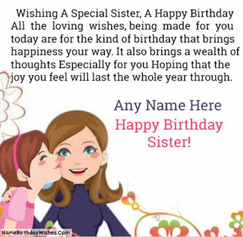 Happy birthday wishes for big sister with name
