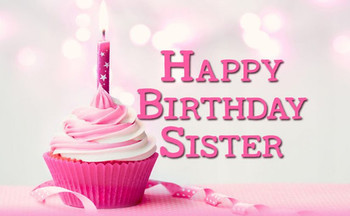 Sister birthday wishes birthday messages for sister wishe...