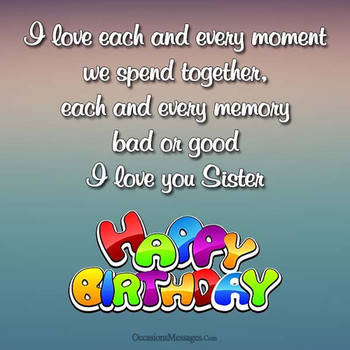 Happy birthday wishes for sister occasions messages