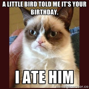 Birthday grumpy cat meme 100 images have a happy birthday