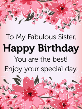 To my fabulous sister birthday flower card birthday amp g...