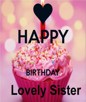 Happy birthday lovely sister desments