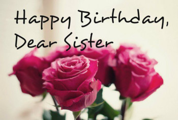 136 Birthday wishes texts and quotes for sisters holidappy