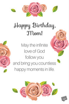 Birthday prayers for mothers bless you mom!