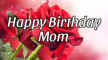 Happy birthday mom youtube