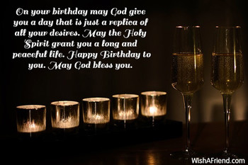 On your birthday may god give you a day that is just a re...