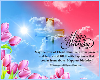 Christian happy birthday wishes 365greetings